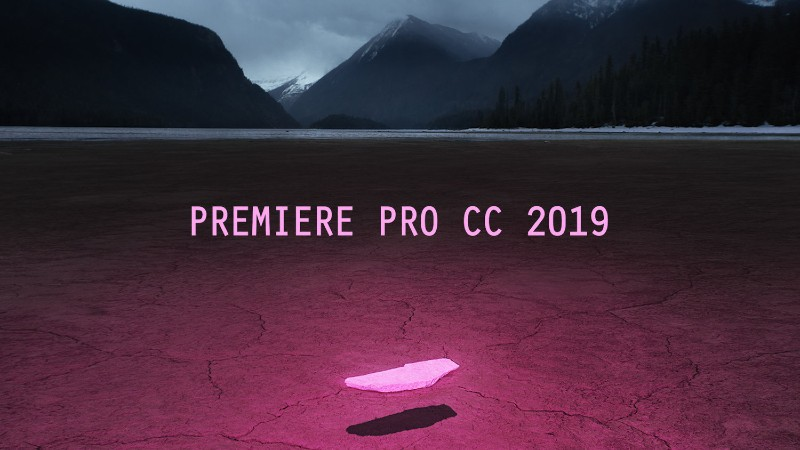 Adobe Premiere Pro CC 2019 Free Download Full Version - Lifestan